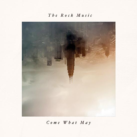 Come What May EP by The Rock Music