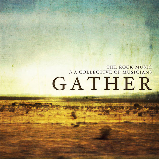Gather EP by The Rock Music
