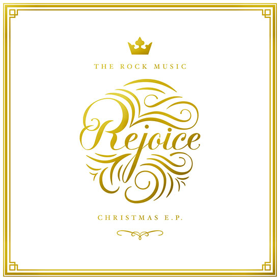 Rejoice: Christmas EP by The Rock Music